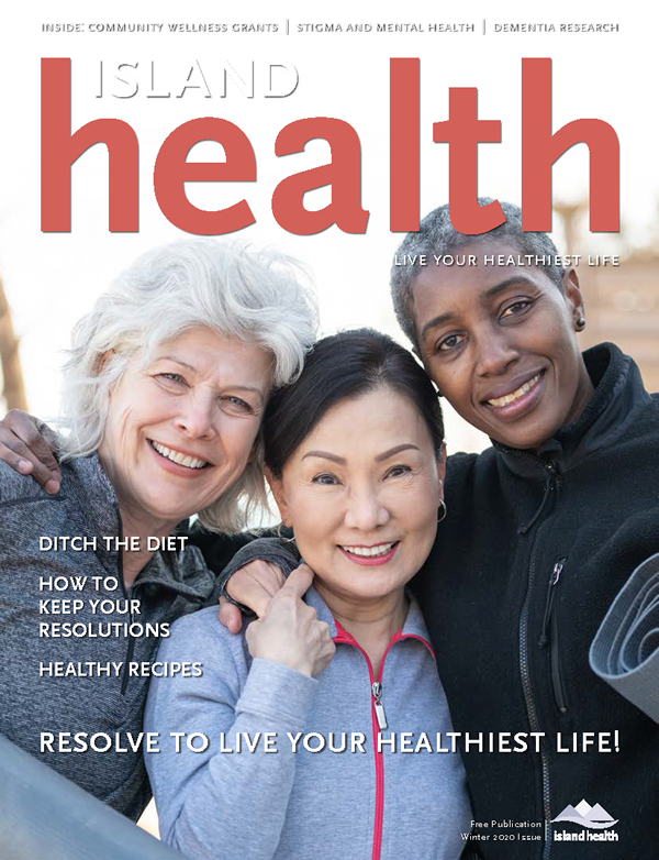 Island Health Magazine Winter 2020